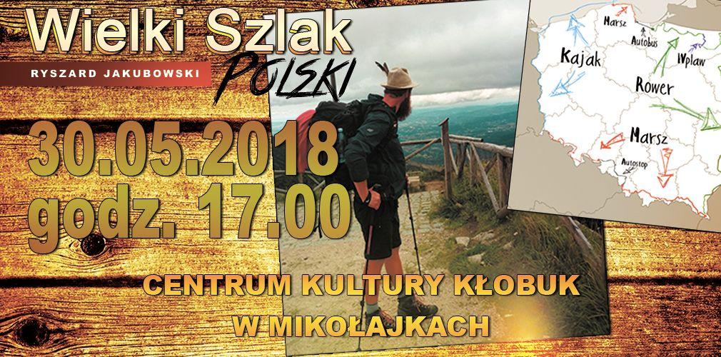 Wielki Szlak Polski - spotkanie w