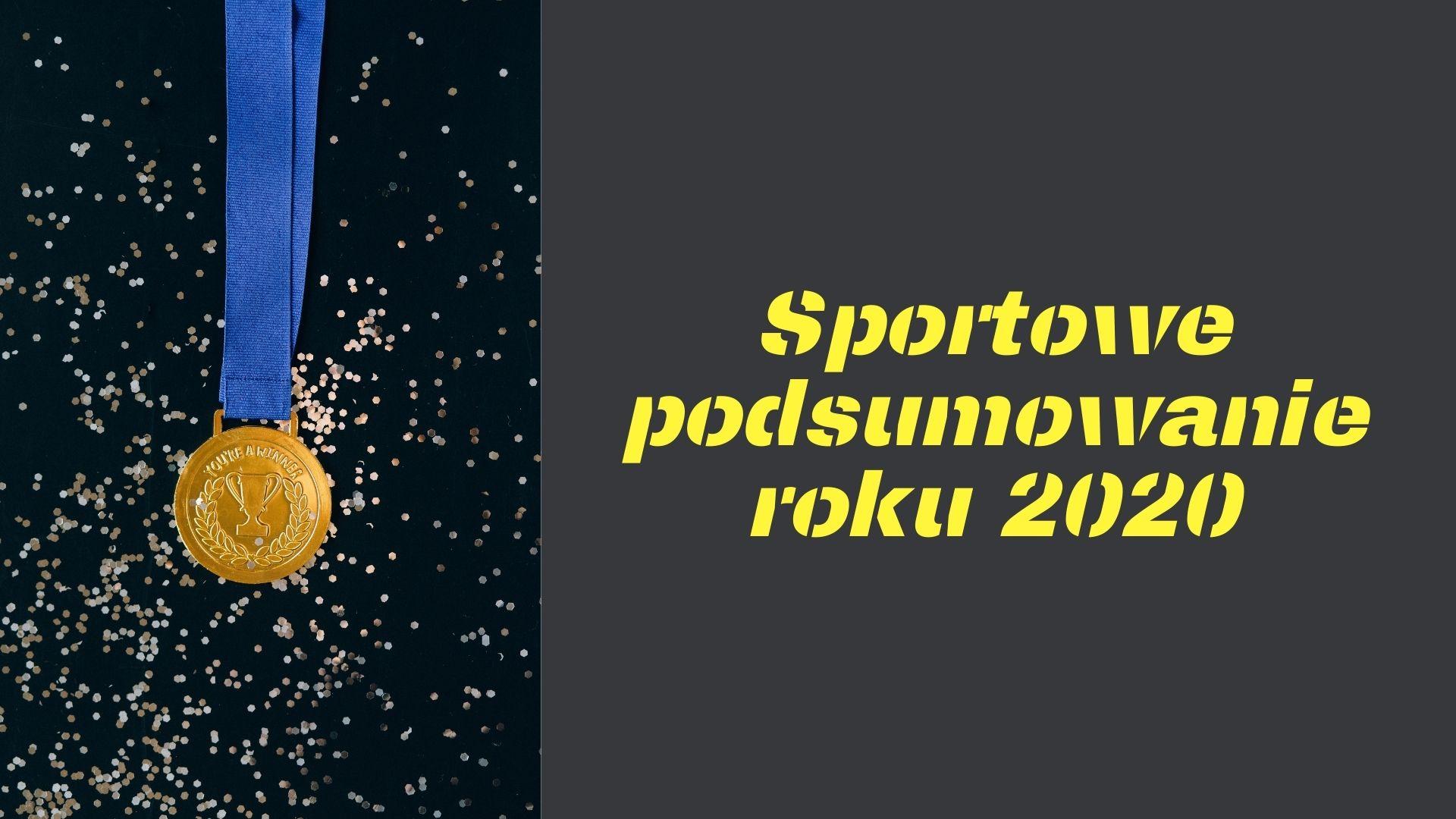 https://infomikolajki.pl/sport/sportowe-podsumowanie-roku-2020