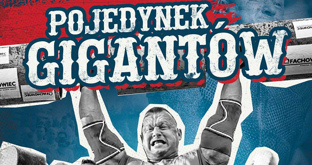 Strongman: w sobotę Pojedynek Gigantów